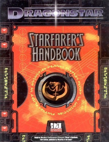 Dragonstar: Starfarer's Handbook [Dec 01, 2001] Fantasy Flight Games and Various