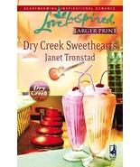 Dry Creek Sweethearts (Dry Creek Series #12) (Larger Print Love Inspired... - $2.96