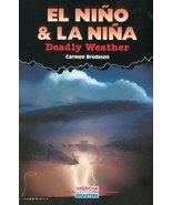 El Nino and LA Nina: Deadly Weather (American Disasters) Bredeson, Carmen - $5.16
