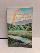 For everything there is a season: A book of meditations for single adult... - $2.96
