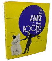 Arlene Croce THE FRED ASTAIRE & GINGER ROGERS BOOK - $49.94