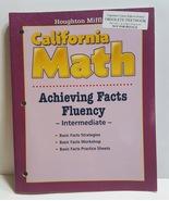 HOUGHTON MIFFLIN MATHEMATICS CALIFORNIA: ACHIEVING FACTS FLUENCY - $55.00