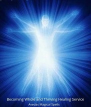 Becoming Whole and Thriving Healing Service   - $49.00