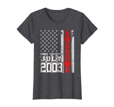 Dad Shirts - Awesome Since Legends Born In JULY 2003 Aged 15 Years Old W... - $19.95+