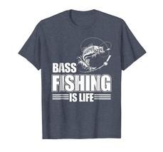 Men Bass Fishing Is Life T Shirt - $16.99+