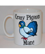 Crazy Pigeon Man Mug Can Personalise Funny Animal Lover Fancier Keeper G... - $9.23