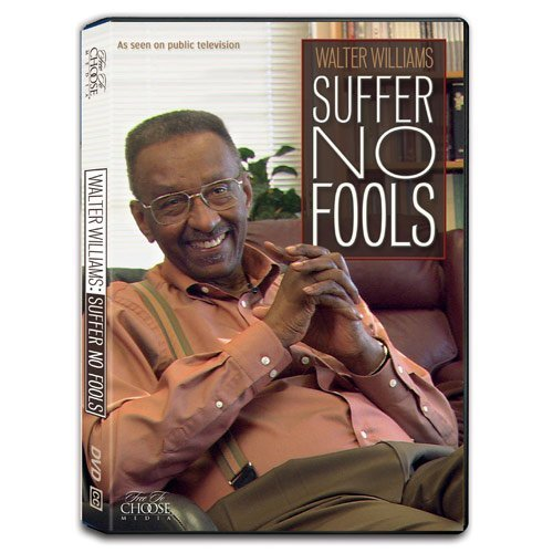 Primary image for Walter Williams: Suffer No Fools