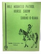1966 Nile Mounted Patrol Horse Show and Shrine-o-Rama Souvenir Program  - $34.95