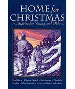 Home for Christmas: Stories for Young and Old [Paperback] Van Dyke, Henr... - $12.37
