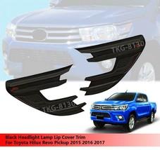 Black Side Headlights Cover Trim For Toyota Hilux Revo Pickup 2015 - 2017 - $59.22