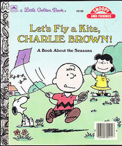 Let's Fly a Kite Charlie Brown A Book About the Seasons Little Golden Book  - $6.74