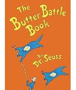 The Butter Battle Book (Classic Seuss) [Library Binding] Dr. Seuss - $4.85