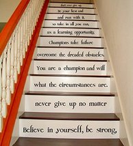 "(23"" X 24"") Vinyl Stairs Decal Quote Believe in Yourself, Be Strong / Inspiratio - $25.03"