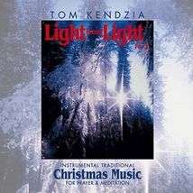 Light from Light Vol. 2 by Tom Kendzia