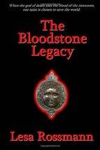 The Bloodstone Legacy [Paperback] Rossmann, Lesa image 2