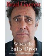 When the Balls Drop Garrett, Brad - $8.90