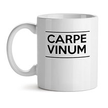 Carpe Vinum - Mad Over Mugs - Inspirational Unique Popular Office Tea Coffee Mug - $17.59