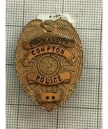 Compton California Commander Police Obsolete Badge - $165.00