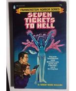 FRANKENSTEIN 7 Tickets...Hell R.M Williams (1972) Popular Library Librar... - $14.84