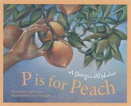 P is for Peach: A Georgia Alphabet (Alphabet Series) - $10.86