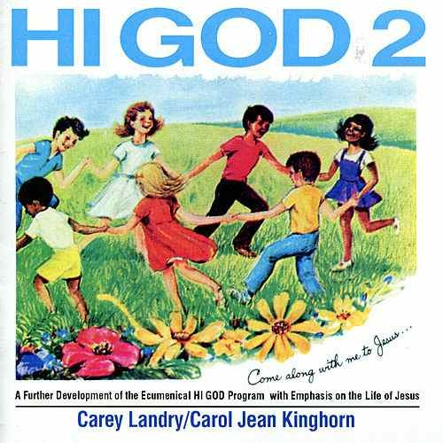 Hi god volume 2 by carey landry