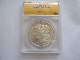 1880-O , Morgan Silver Dollar , ANACS , AU 53 , Vam-7 , Hitlist 40 - $135.00