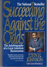 Succeeding Against The Odds by; John Johnson - $3.50