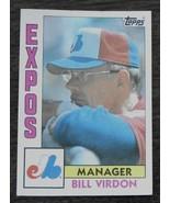 Bill Verdon, Expos,  1984 #111 Topps  Baseball Card GOOD CONDITION - $2.96
