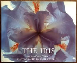 The Iris The Rainbow Flower Joseph Westrich 1989 1st Printing Thames Hud... - $33.15