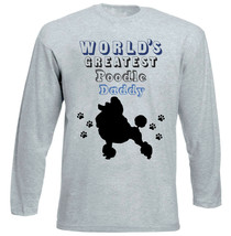 POODLE 1 - WORLD'S GREATEST DADDY - NEW COTTON GREY TSHIRT - $20.84