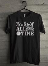 Be Kind All the Tim Men's T-Shirt - Custom (1184) - $19.12+
