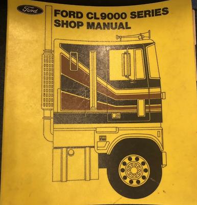 1979 Ford CL9000 CL 9000 Series Service Shop Repair Manual OEM Factory