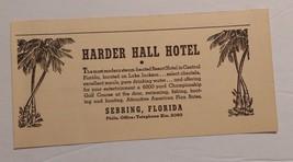 1940 Harder Hall Hotel Advertisement Sebring, Florida - $16.00