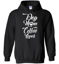 Dog Mom Coffee Lover Blend Hoodie - $43.82 CAD+