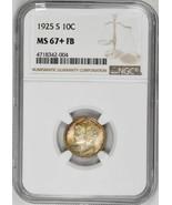 1925-S 10C Mercury Dime NGC MS67+FB Original Gold Toning Silver Rare Coin Rar... - $25,500.00
