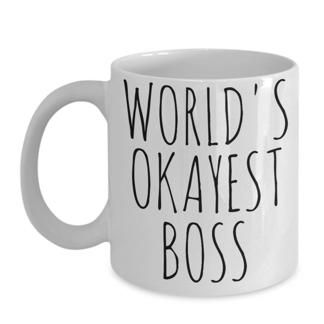 Primary image for Worlds Okayest Boss Mug Work Birthday Gag Gift Valentines Ceramic Coffee Cup