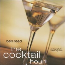 The Cocktail Hour Reed, Ben and Lingwood, William - $2.31