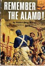 Remember The Alamo! By Robert Penn Warren [Landmark Books #79]  - $9.95