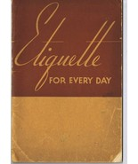 ORIGINAL Vintage 1940 Etiquette for Every Day Paperback Book Eleanor Boykin - $18.55