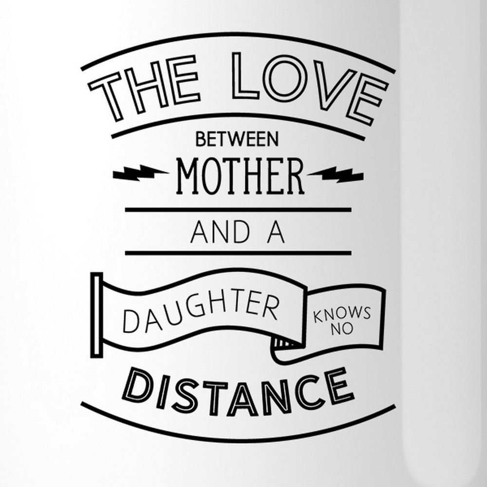 The Love Between Personalized Ceramic Mug Mom Gift From Daughters