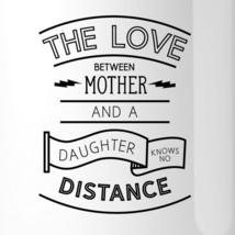 The Love Between Personalized Ceramic Mug Mom Gift From Daughters image 2