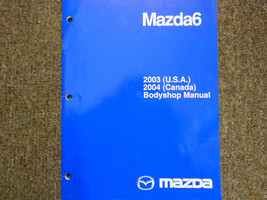 2003 Mazda 6 Mazda6 Bodyshop Service Repair Shop Manual FACTORY OEM BOOK 03 - $44.51