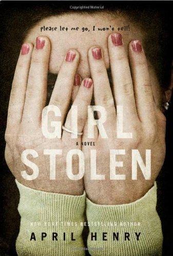 Bonanza May 2011: Girl, Stolen [Paperback] [Jan 01, 2011] Henry, April