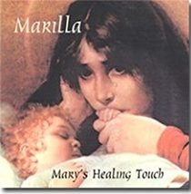 MARY'S HEALING TOUCH: 150TH ANNIVERSARY OF OUR LADY OF LOURDES by Marilla Ness