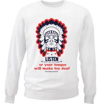 Cherokee Poverb Listen - New White Cotton Sweatshirt - $34.33