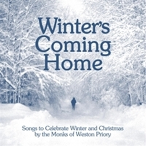 Winter s coming home by the monks of weston priory