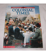 Chronicle of America: Colonial Times, 1600-1700 by Joy Masoff 2000, Hard... - $10.90