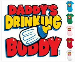 Daddy`s drinking buddy Infant Baby one-piece Bodysuit Snapsuit Girl Boy ... - $12.99