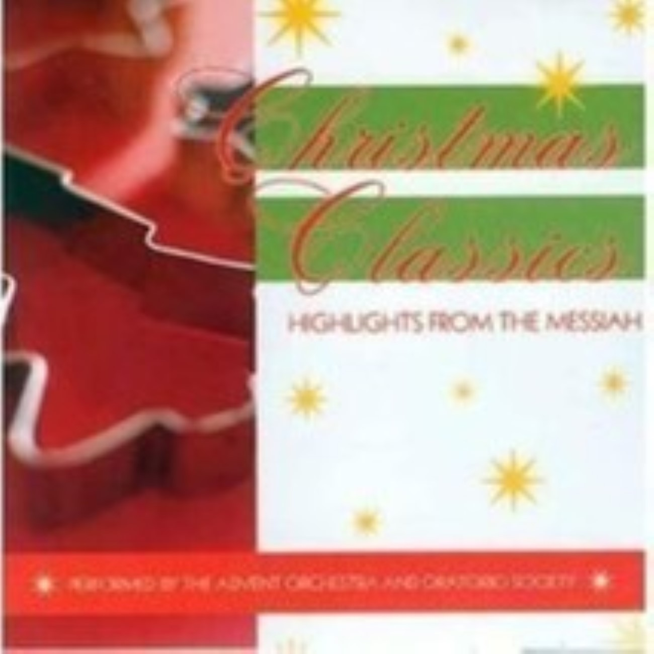 Christmas Classics: Highlights From the Messiah Cd
