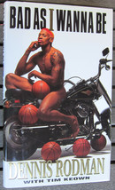 Dennis Rodman Signed Book, Bad As I Wanna Be - Signatures.com - $49.99